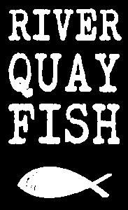River Quay Fish